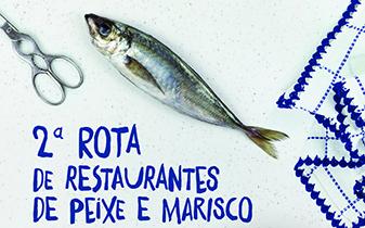 2ª Rota de Restaurantes de Peixe e Marisco em Espinho
