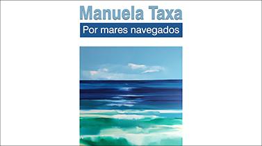 Por Mares Navegados de Manuela Taxa